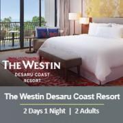 Sun-tastic Getaway 2 Days 1 Night - 2 Adults - The Westin Desaru Coast Resort