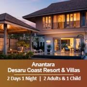 Sun-tastic Getaway 2 Days 1 Night - 2 Adults & 1 Child - Anantara Desaru Coast Resort & Villas
