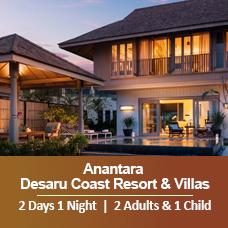 New Sun-tastic Getaway 2 Days 1 Night - 2 Adults & 1 Child - Anantara Desaru Coast Resort & Villas
