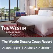 Sun-tastic Getaway 2 Days 1 Night - 2 Adults & 2 Children - The Westin Desaru Coast Resort