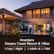 Sun-tastic Getaway 3 Days 2 Nights - 2 Adults & 1 Child - Anantara Desaru Coast Resort & Villas