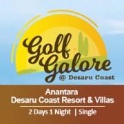 2 Days 1 Night - Unlimited Golf - Anantara Desaru Coast Resort & Villas - Single