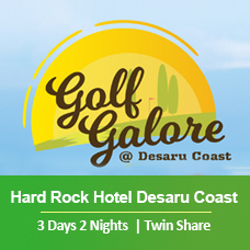 New Golf Galore 3 Days 2 Nights - Hard Rock Hotel Desaru Coast - Twin Share