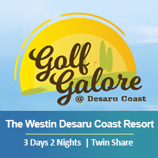 New Golf Galore 3 Days 2 Nights - The Westin Desaru Coast Resort - Twin Share